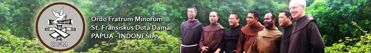 OFM St. Fransiskus Duta Damai – Papua